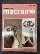 Step-by-step Macrame By Mary W. Philips 1970 Paperback Hobby Book