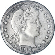 1914 S Barber Quarter 90 Silver Very Good Vg+ Cleaned See Pics G505