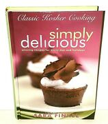 Simply Delicious Classic Kosher Cooking Sara Finkel Cook Book 2009 Recipes