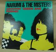 Narumi The Misters Narumi/groovinand039 Queen Lp