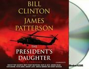 ✔ Sealed The President's Daughter Bill Clinton James Patterson Cd Audiobook