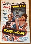 Wages Of Fear 1955 Film Noir 1-sheet/clouzot Film/yves Montand/rare Example