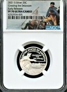 2021 S Silver 25c Delaware Early Releases Ngc Pf70 Uc Park