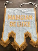 Vintage Sideshow Circus Carnival  Magic Deluxe Magician Embroidered banner
