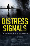Distress Signals An Incredibly Gripping Psychological Thriller With A Twist