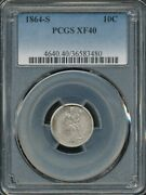 1864-s Seated Liberty Dime Pcgs Xf 40 Scarce - Better Date
