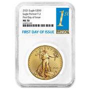 2021 50 Type 2 American Gold Eagle 1 Oz Ngc Ms70 Fdi First Label