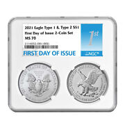 Presale - 2021 1 Type 1 And Type 2 Silver Eagle Set Ngc Ms70 Fdi First Label
