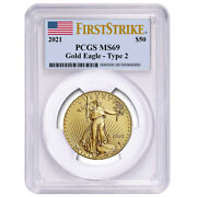 2021 50 Type 2 American Gold Eagle 1 Oz. Pcgs Ms69 Fs Flag Label