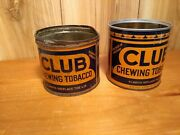Vintage Club Chewing Tobacco Tins Lot Of 2 One Old 1940and039s One Bilingual Version