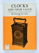Clocks And Their Value With Thomas Tompion Clocks Chart By Donald De Carle