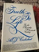Truth To Life Cockshut 1974 First American Edition