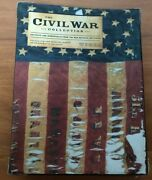 The Civil War Collection Artifacts And Memorabilia Text By Bob Zeller