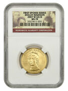 2007-w Dolley Madison 10 Ngc Ms70 - First Spouse .999 Gold
