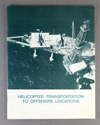 Sikorsky Helicopter Transportation To Offshore Locations Manufacturers Brochure