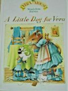 A Little Dog For Vera Hc - Vera The Mouse Book By Marjolein Bastin Signature