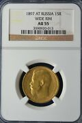 1897 At Gold Russia 15 Roubles Nicholas Ii Coin Ngc Au 55 Wide Rim