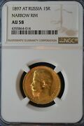 1897 At Gold Russia 15 Roubles Nicholas Ii Coin Ngc Au 58 Narrow Rim