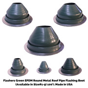 Flashers Green Epdm Round Metal Roof Pipe Flashing Boot Size1-9 Made In Usa