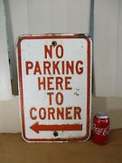 Vintage No Parking Here To Corner Street Sign Chicago And Raised Letters 12 X 18