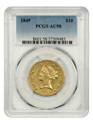 1849 10 Pcgs Au58 - Gold Rush Year - Liberty Eagle - Gold Coin - Gold Rush Year