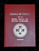 Medals Of Mexico Vol. Iii Book Military Decorations Rare Limited Edition