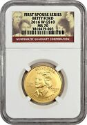 2016-w Betty Ford 10 Ngc Ms70 - First Spouse .999 Gold