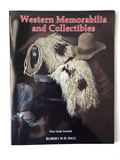 Western Memorabilia And Collectibles Price Guide Included By R. Ball 1993 Pbk