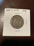 1854 Philadelphia Mint Silver Seated Liberty Quarter With Arrows - Nice Details