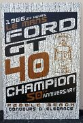 2016 Pebble Beach Concours Ford Gt40 1966 Le Mans 24 Hours Race Poster Sign 1of1