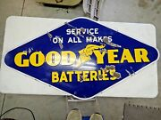 1930s 1940s Rare We Service All Makes Goodyear Batteries Porcelain Sign Orig