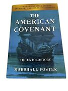 The American Covenant The Untold Story By Marshall Foster Vguc Pb