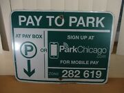 Vintage Pay At Pay Box Metal City Of Chicago Street Parking Sign Retired B
