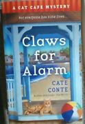 Claws For Alarm A Cat Cafe Mystery By Cate Conte 2021 Paperback