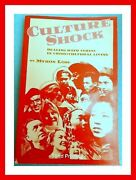 Culture Shock Dealing With Stress In Cross Cultural Living Myron Loss Rare