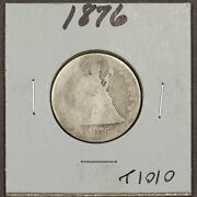 1876 25c Seated Liberty Silver Quarter - Value Coin - Sku-t1010