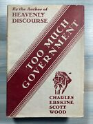 1931 Too Much Government Charles Erskine Scott Wood Tyranny Prohibition Liberty