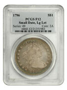 1796 1 Pcgs F12 Small Date Large Letters Popular Draped Bust Dollar