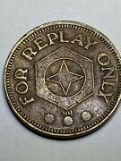 Antique For Replay Only Pinball Arcade Token - Rare - On Sale Now Look
