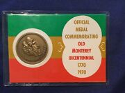 Official Bronze Medal Commemorating 1770-1970 Old Monterey Bicentennial