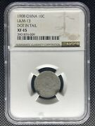 1908 China Rare 10 Cents Tientsin Mint Silver Coin Lm-13 Ngc Xf-45