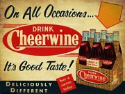 On All Occasions Drink Cheerwine Heavy Duty Usa Made Metal Soda Advertising Sign