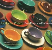 California Pottery From Missions To Modernism Hardcover Bill Stern Freeshiping