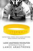 Livestrong Inspirational Stories From Cancer Survivors - From Diagnosis To