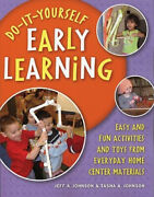 Do-it-yourself Early Learning Easy And Fun Activities And Toys From Everyday