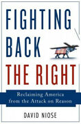 Fighting Back The Right Reclaiming America From The Attack On Reason