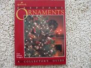 Hallmark Keepsake Ornaments A Collector's Guide 1973-1983 The First 10 Years