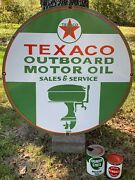 Texaco Outboard Motor Oil Heavy Porcelain Sign Dated 1950 30 Inch Nice
