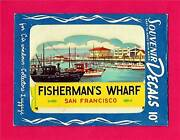 Vintage Fishermans Wharf San Francisco Ca 1951 Meyercord Decal Old Store Stock