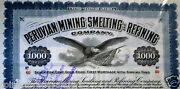 Peruvian Mining Smelting And Refining Co Shares 1000 Maine Usa 1908